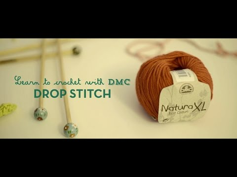 How to Crochet with DMC: Drop Stitch (Crows Foot)