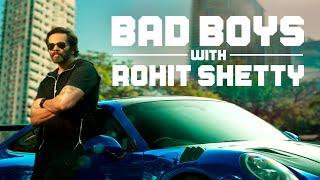 Bad Boys with Rohit Shetty | 31st January