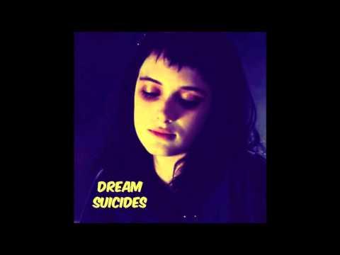 Dream Suicides - Missing Soul