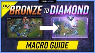 How to MACRO in LOW ELO - Bronze to Diamond Challenge! Ep 8. League of Legends