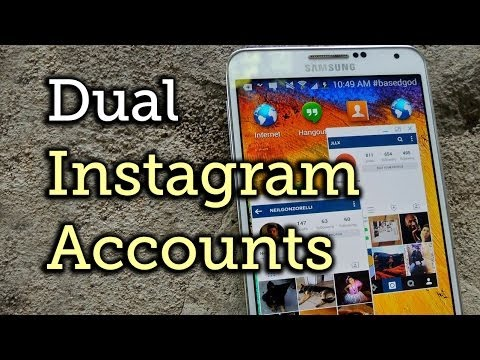 Use Two Different Instagram Accounts at the Same Time - Samsung Galaxy Note 3 [How-To]