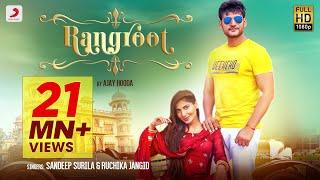 Rangroot (Official) - Ajay Hooda   Ruchika Jangid   Sana Khan   New Haryanvi Songs Haryanavi 2019