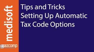 Medisoft - Configuring Tax Code Options