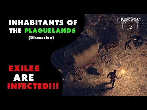 Inhabitants of the Plaguelands Summary and Discussion for Grim Soul Dark Fantasy Survival (Vid#132)