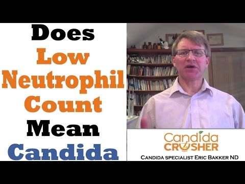Does A Low Neutrophil Count Mean I Have Candida?