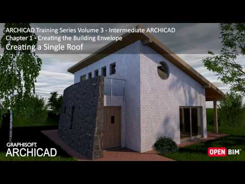Creating a Single Roof - ARCHICAD Training Series 3 – 09/52