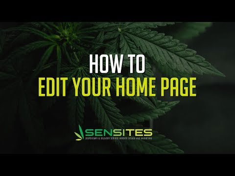How to Edit the Home Page For Your Dispensary Website Theme - Sensites