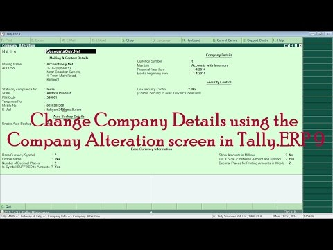 How to Alter Company address and other details in Tally.ERP 9?