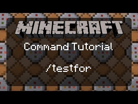 Minecraft Command Tutorial: Learning How to Use /testfor in Minecraft  | 1.12.2 | pre-1.13