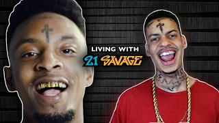 LIVING WITH 21 SAVAGE