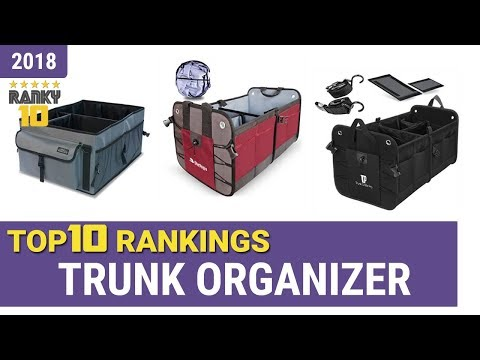 Best Trunk Organizer Top 10 Rankings, Review 2018 & Buying Guide