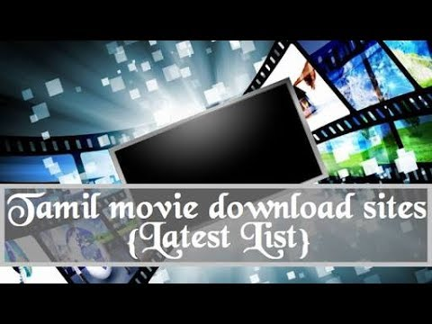 Top 3 Best Tamil Movies Download Sites For 2017