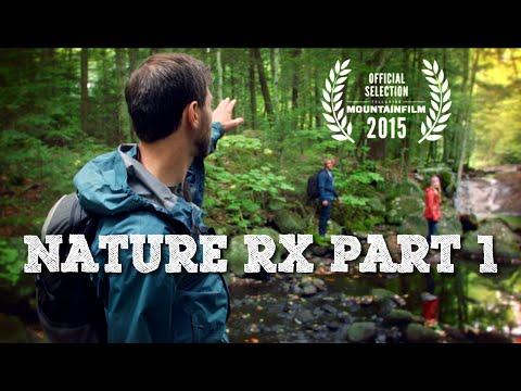 Nature Rx Part 1