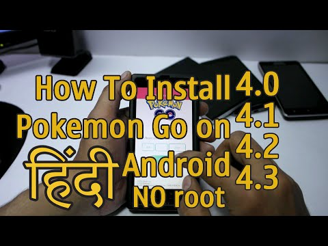 How To Install Pokemon Go on Android 4.3, 4.2, 4.1, 4.0 HINDI