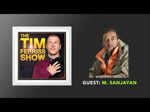 M. Sanjayan Interview | The Tim Ferriss Show (Podcast)