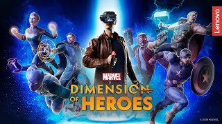 MARVEL Dimension of Heroes | Lenovo Mirage AR
