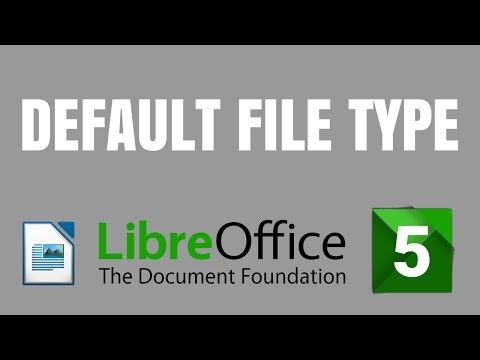 LibreOffice 5 Writer: How to set default file type