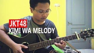 (JKT48) Dirimu Melody - Fingerstyle Guitar