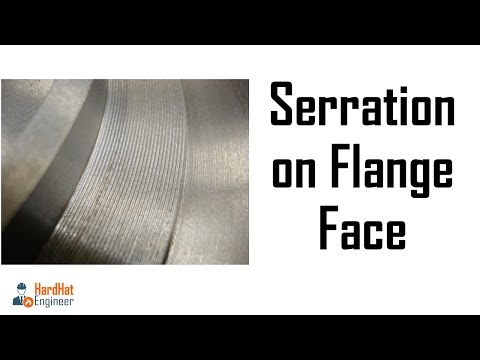 What is Serration on Flange Face? Smooth Vs Serrated Flange Face