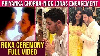 LIVE : Priyanka Chopra Nick Jonas Full Engagement Ceremony, Roka, Engagement Pictures | Full Video