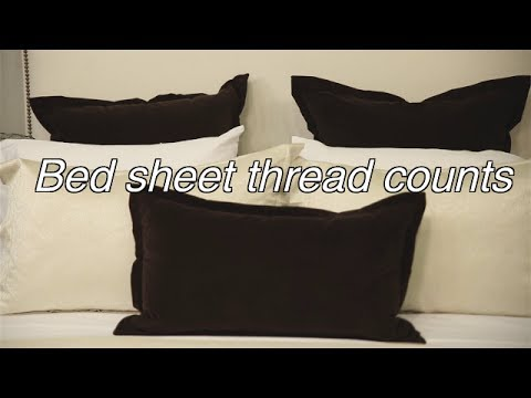 Thread Counts - Buying Quality Linens