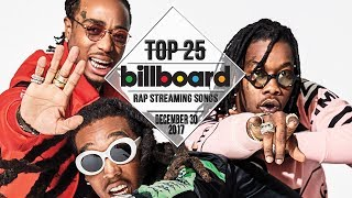 Top 25 • Billboard Rap Songs • December 30, 2017 | Streaming-Charts