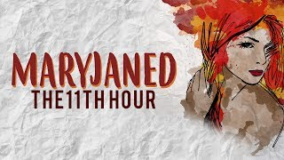 The 11th Hour - Maryjaned [Official Lyric Video]