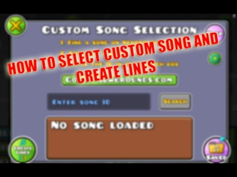 Geometry Dash: HOW TO SELECT CUSTOM SONGS AND CREATE LINES: GD Scratch