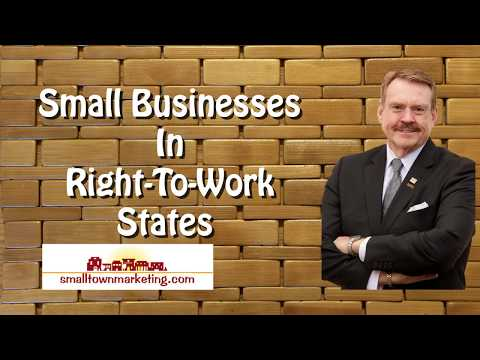 [Podcast] Business In Right To Work States