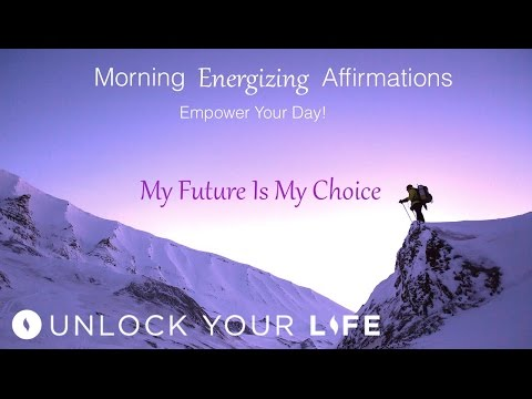 Morning Energizing Affirmations to Empower And Motivate You