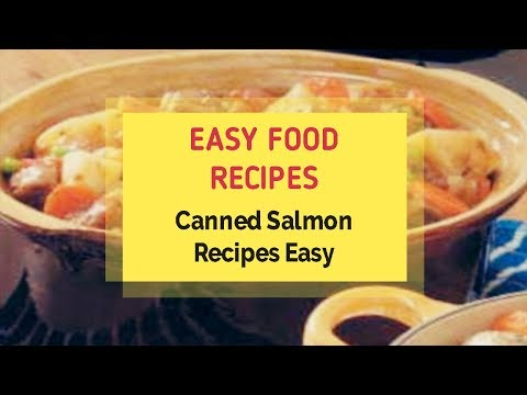 Canned Salmon Recipes Easy