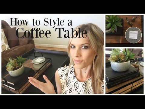 How To Decorate a Coffee Table in 5 EASY Steps!
