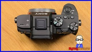 Sony ILCE-7M3 (A7III / A7M3) | Unboxing & Product Overview | MyKeyReviews