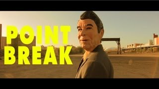 Point Break Remake (Wes Anderson, David Lynch, Tommy Wiseau, Joe Swanberg)