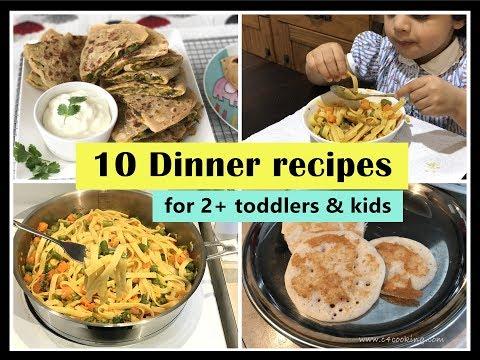 10 Dinner Recipes ( for 2+ toddlers & kids ) - Indian toddler & kids dinner recipes
