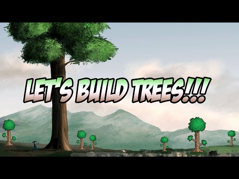 Terraria | Let's Build Some Trees!!!