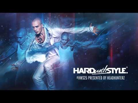 Episode #25 | HARD with STYLE | Hardstyle