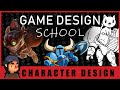 Game Design School: Character Design