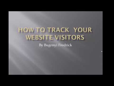 HOW TO TRACK YOUR WEBSITE VISITORS