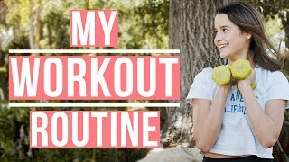 My Workout Routine | Annie LeBlanc