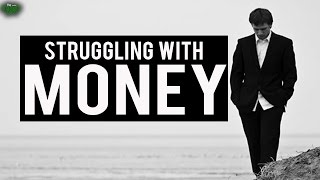 Are You Struggling With Money? - Watch This