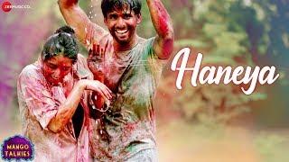 Haneya | Mango Talkies | Sachin Gupta | Priyanka Lulla, Manish Tyagi | Kalpana Gandharv