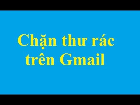 Hướng dẫn cách chặn các thư rác trên Gmail - http://taimienphi.vn