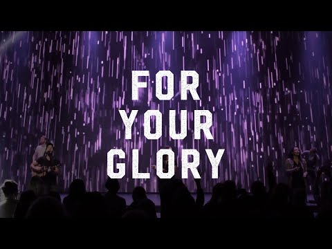 ICF Worship - For Your Glory (Let The Church Rise)