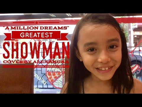 A Million Dreams (The Greatest Showman A Capella Cover) by Alexandra 6 Years Old