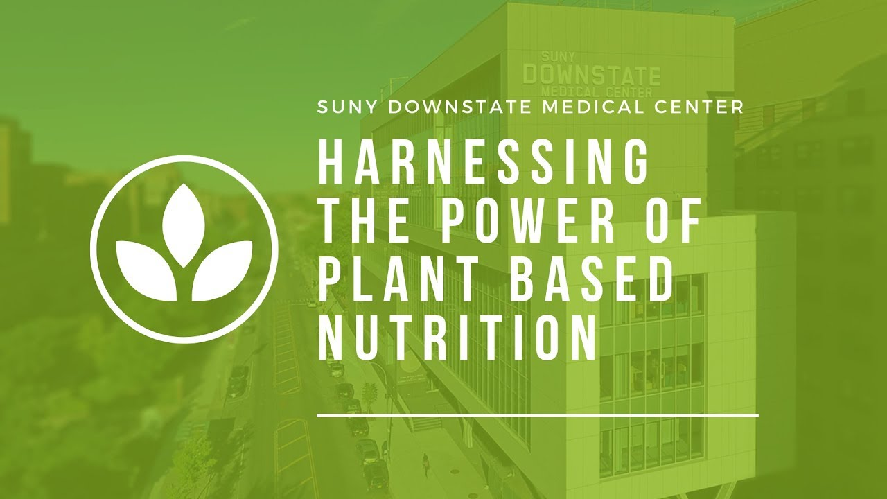 Plant Based Health and Nutrition - Session I