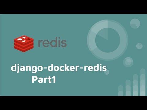 django-docker-redis-tutorial (PART 1) - docker 安裝 redis 以及 redis 基本指令