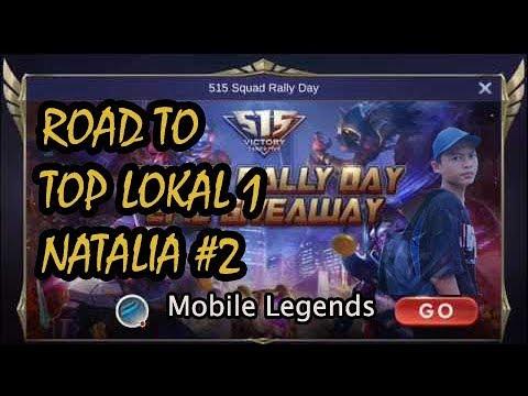 Road To Top Lokal 1 Natalia  | Mobile Legends: Bang Bang #2