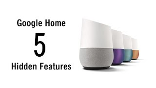 5 Hidden Features of Google Home You Don