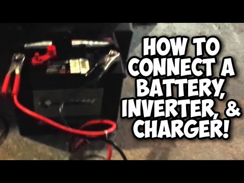 How to Use a Battery, 12 Volt Inverter, and Charger